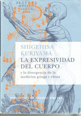 La expresividad del cuerpo, de Shigehisa Kuriyama