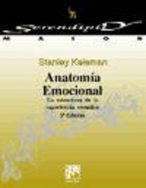 Un libro: Anatomia Emocional, Stanley Keleman